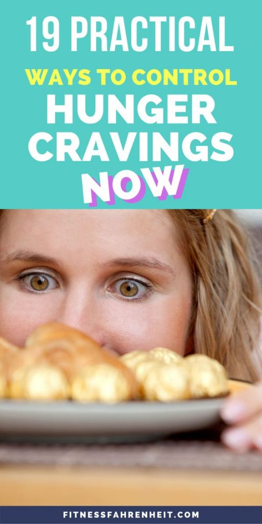19 Practical Ways To Control Hunger