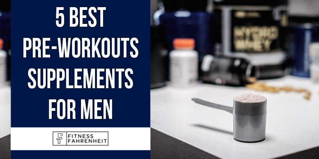 Best Pre-workouts Supplements for Men Banner