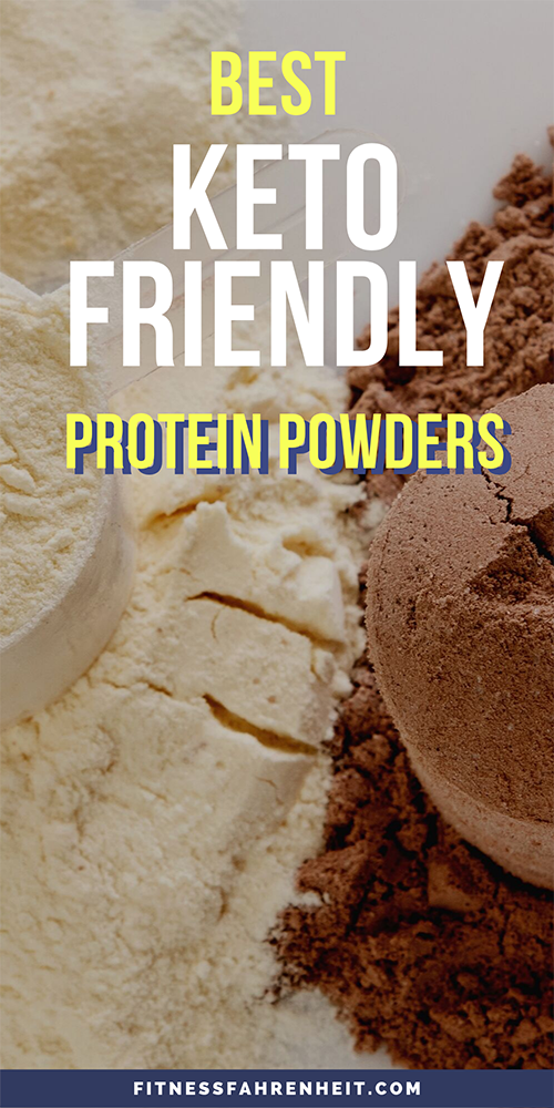 Best Keto Friendly Protein Powders