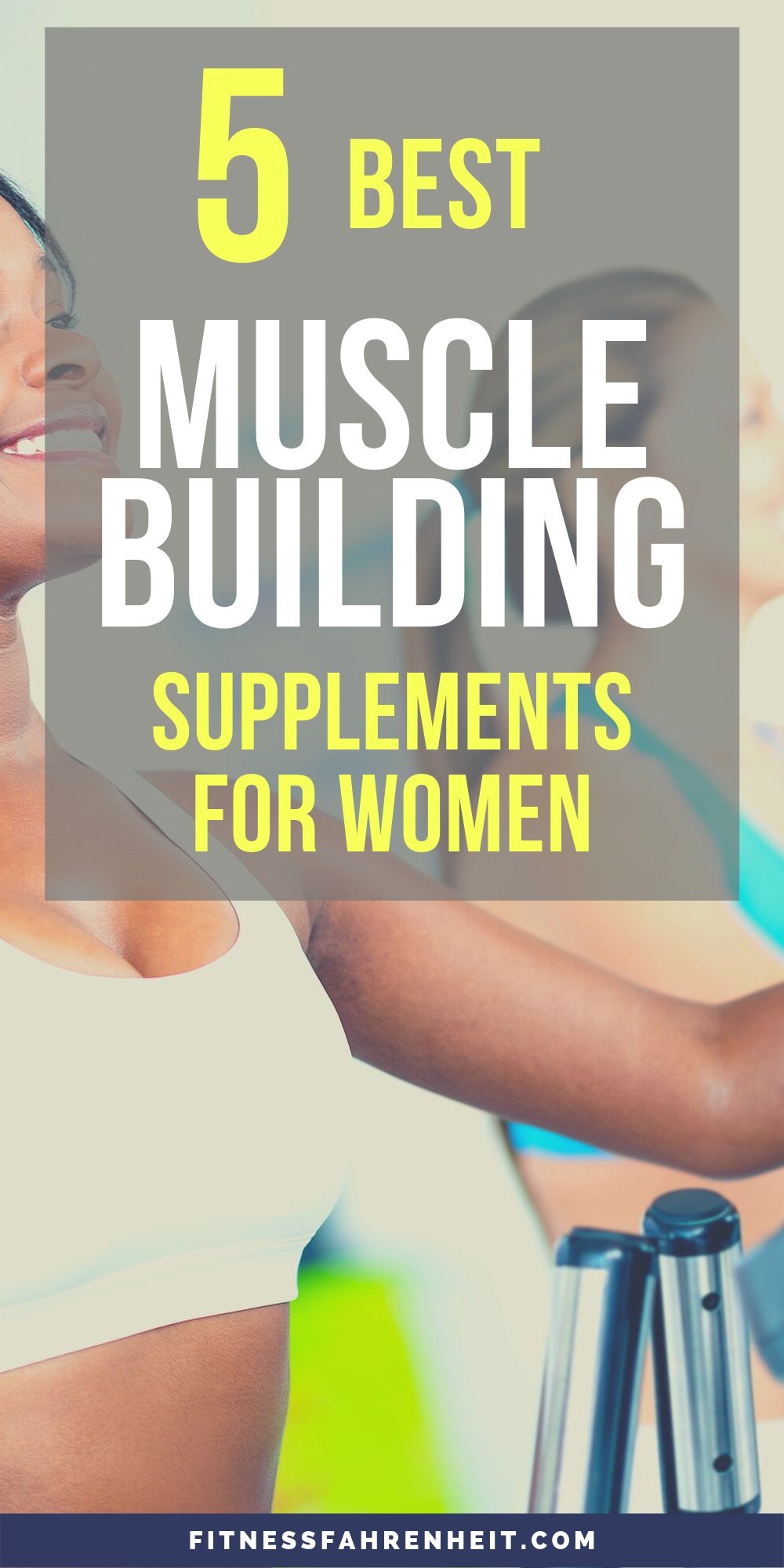 Top 5 Muscle Building Supplements For Women - Women's Fitness_