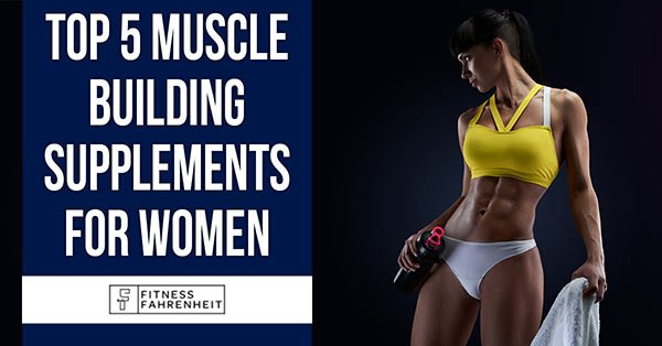 Top Muscle Building Supplements For Women Banner